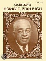 The Spirituals Of Harry T. Burleigh: High Voice