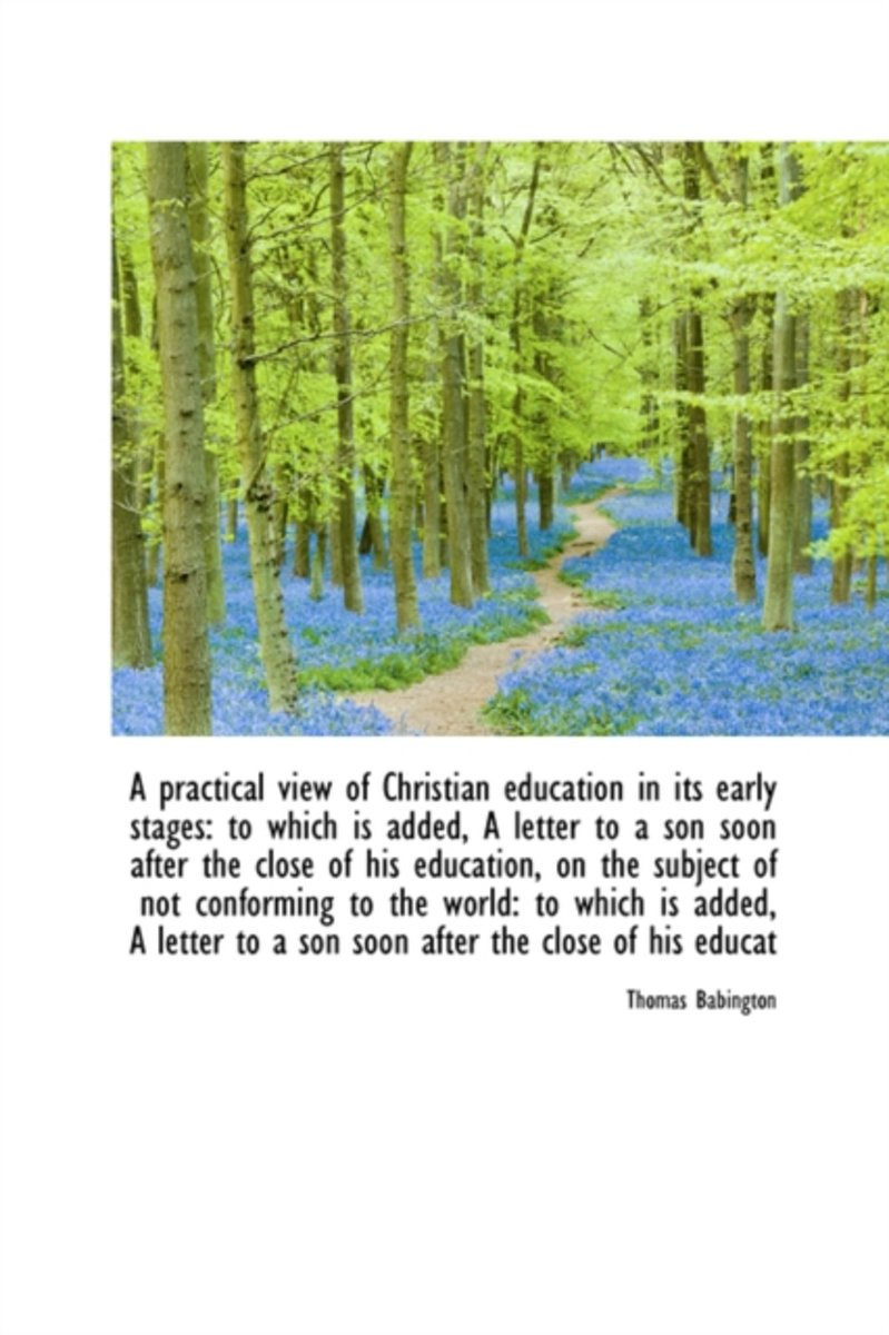 A Practical View of Christian Education in Its Early Stages