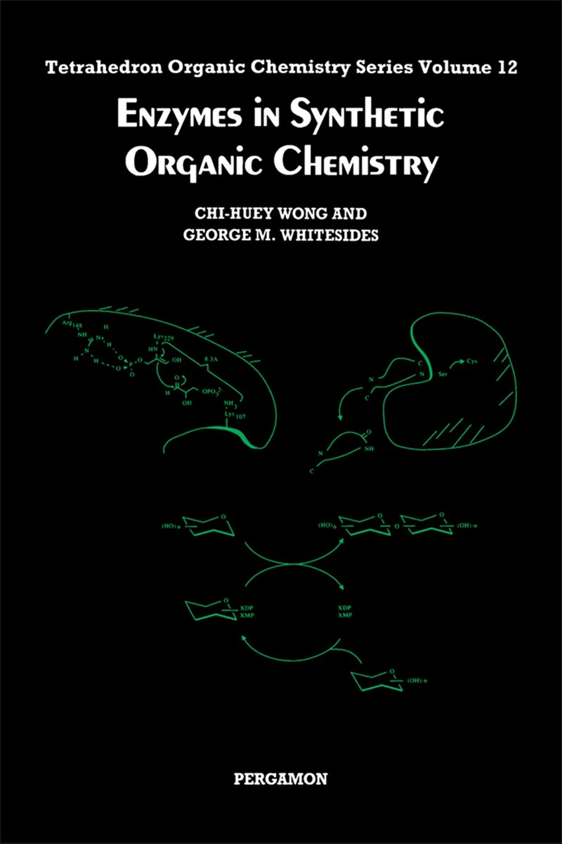 Enzymes in Synthetic Organic Chemistry