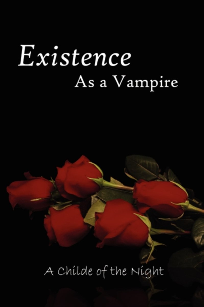 Existence as a Vampire