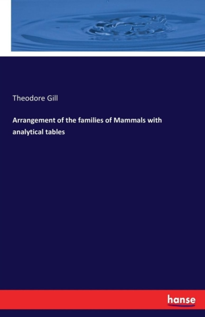 Arrangement of the Families of Mammals with Analytical Tables
