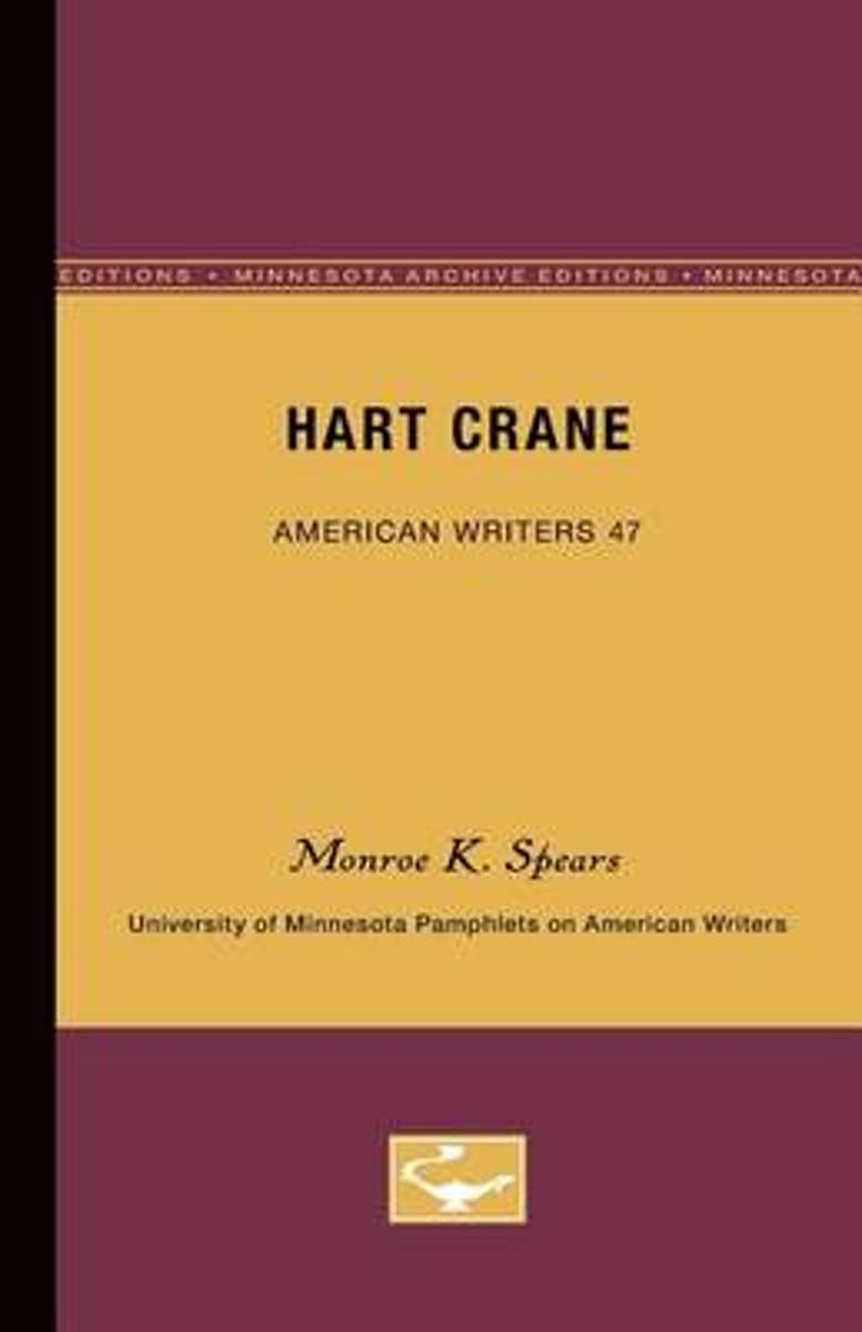 Hart Crane - American Writers 47