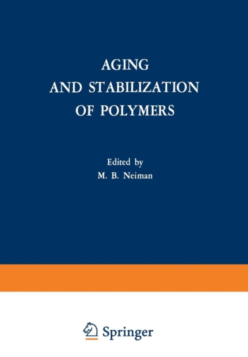Aging and Stabilization of Polymers