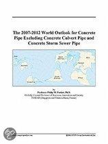 The 2007-2012 World Outlook for Concrete Pipe Excluding Concrete Culvert Pipe and Concrete Storm Sewer Pipe