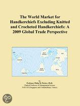 The World Market for Handkerchiefs Excluding Knitted and Crocheted Handkerchiefs