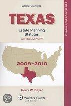 Texas Estate Planning Statutes, with Commentary