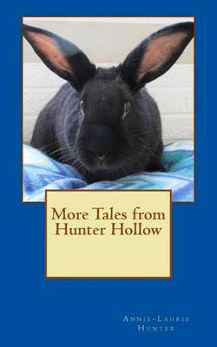 More Tales from Hunter Hollow