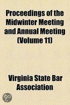 Proceedings Of The Midwinter Meeting And Annual Meeting (Volume 11)