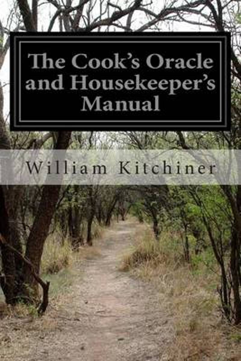 The Cook's Oracle and Housekeeper's Manual