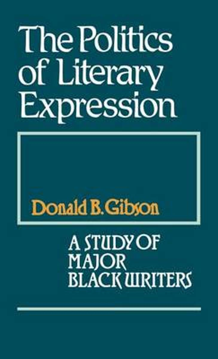 The Politics of Literary Expression