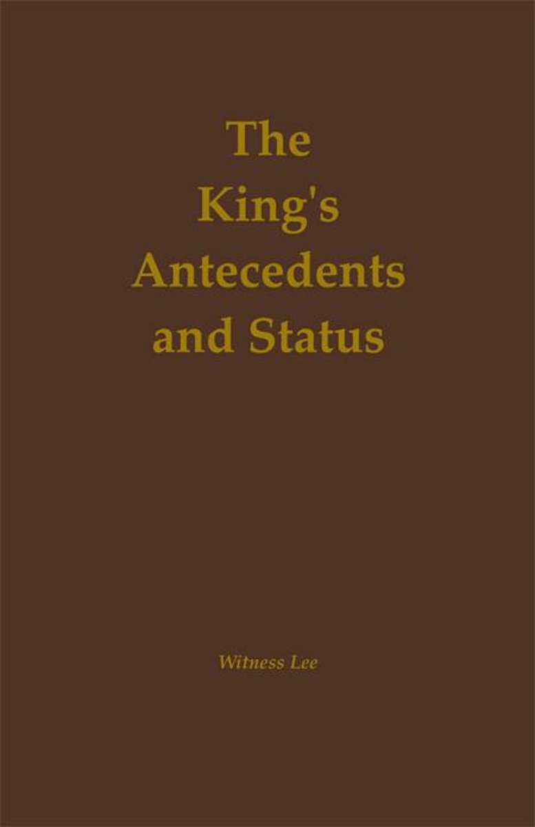 The King's Antecedents and Status