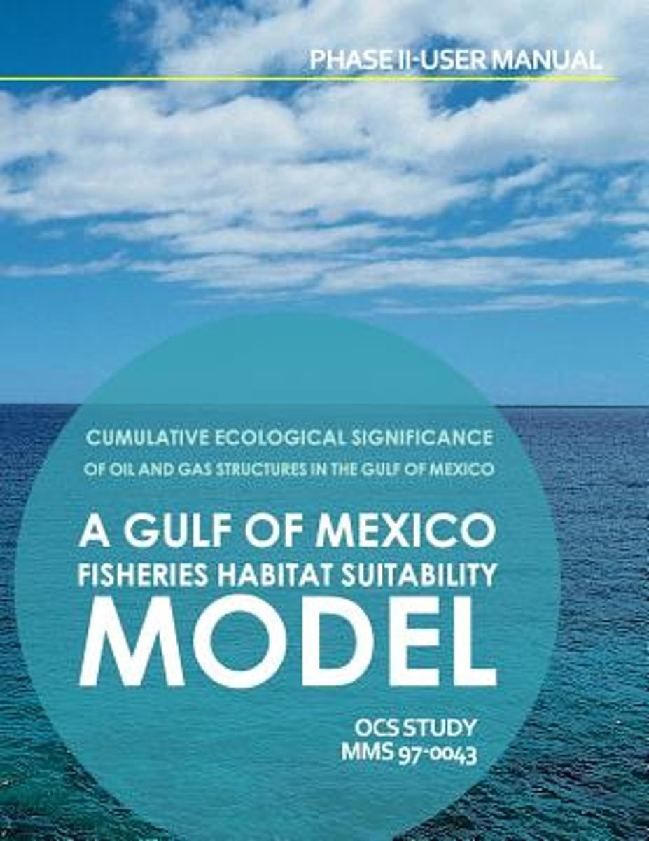 Cumulative Ecolosical Significance of Oil and Gas Structures in the Gulf of Mexico