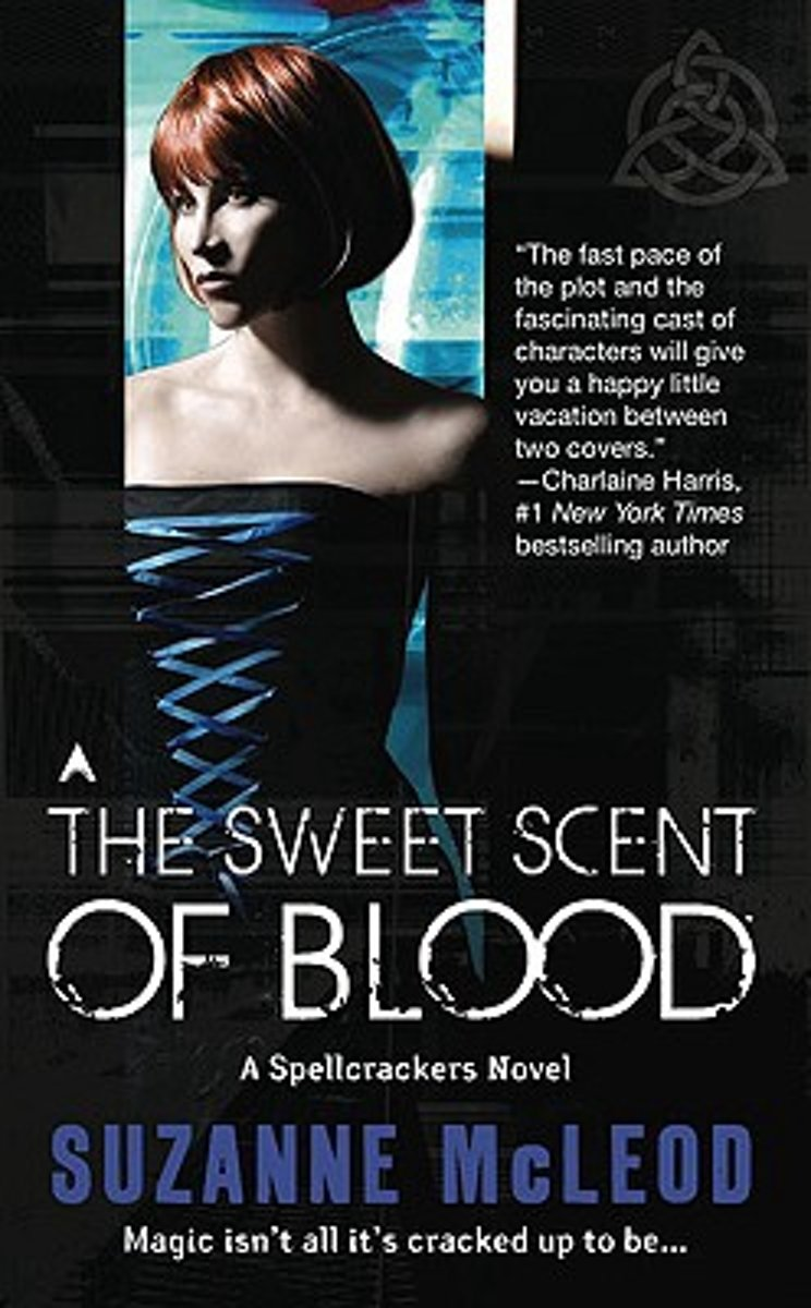 The Sweet Scent of Blood
