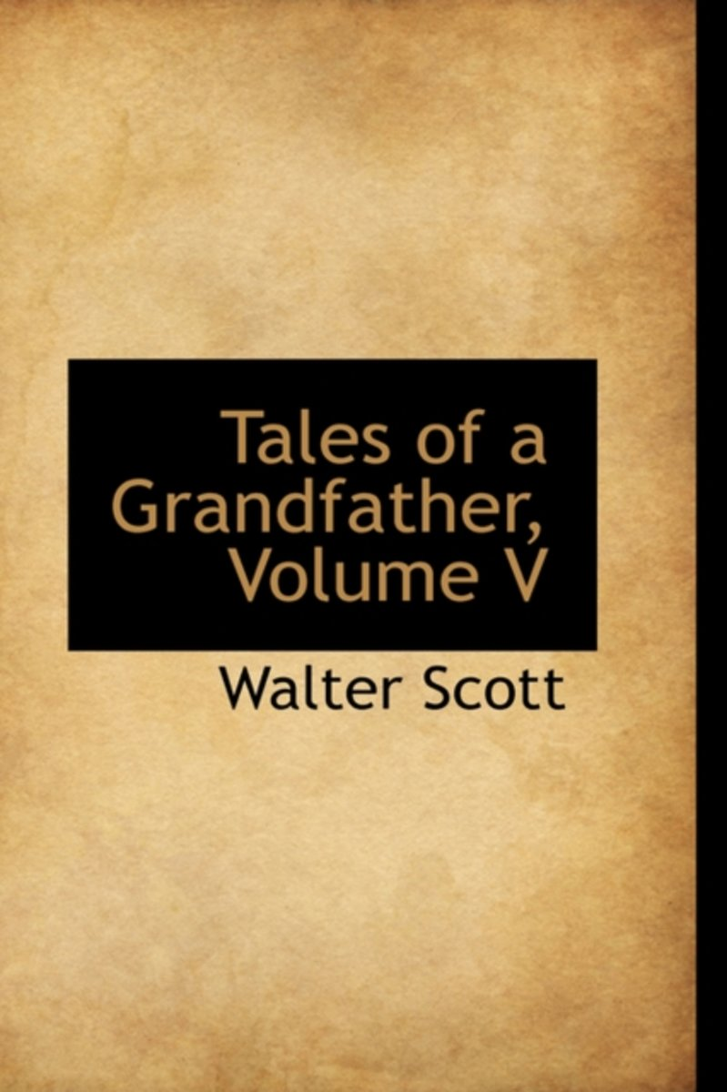Tales of a Grandfather, Volume V