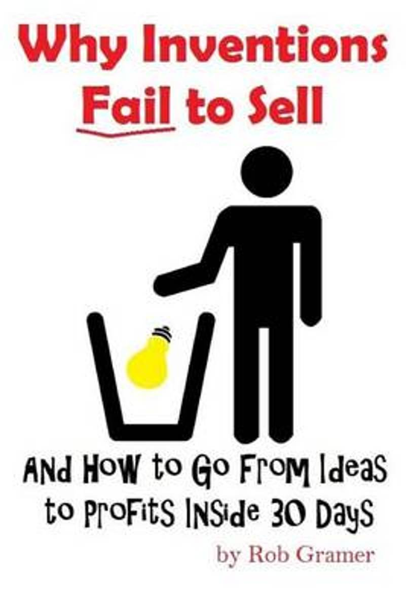 Why Inventions Fail to Sell