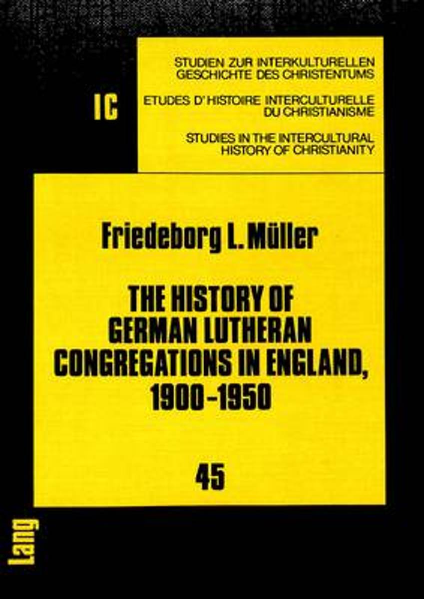 History of German Lutheran Congregations in England, 1900-1950