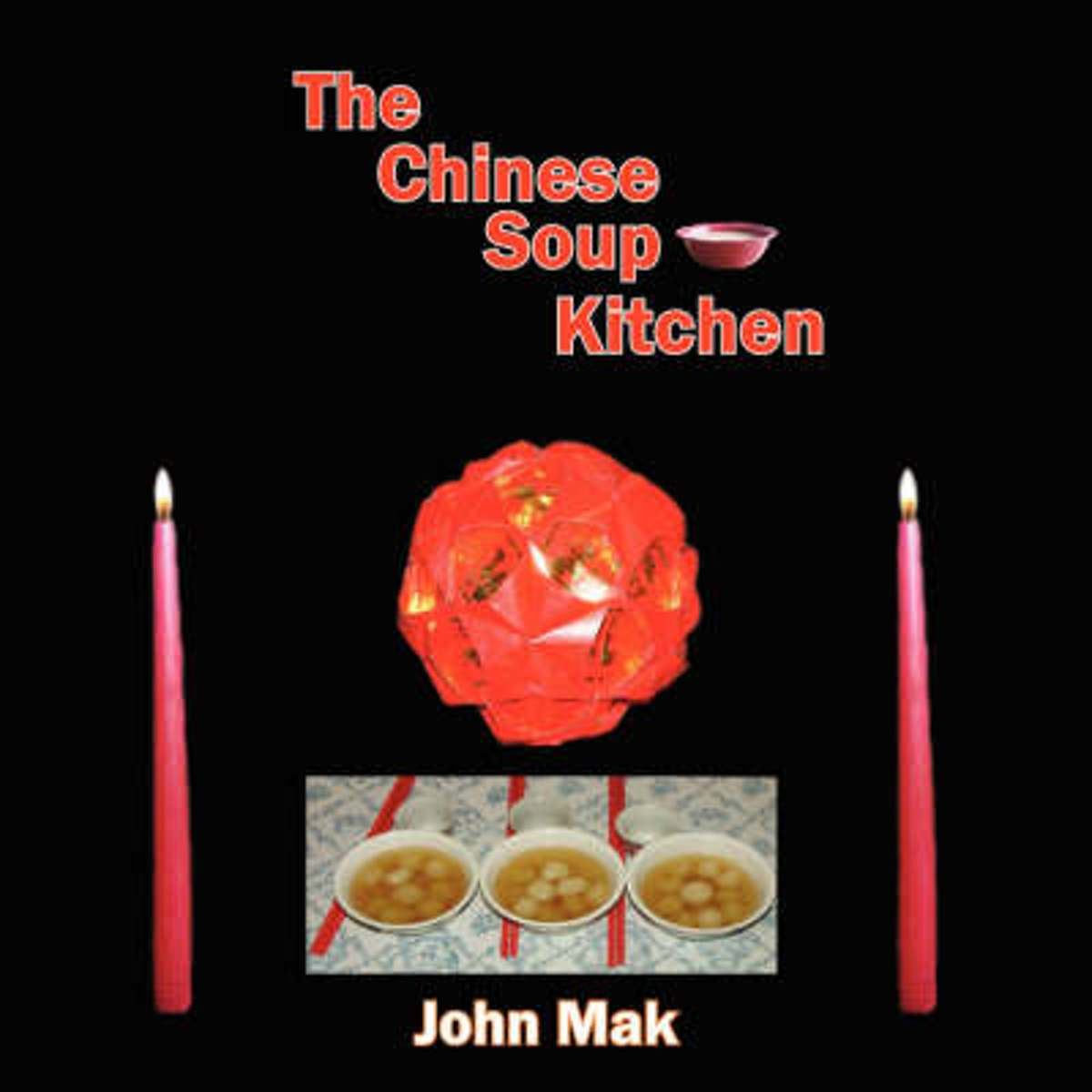 The Chinese Soup Kitchen