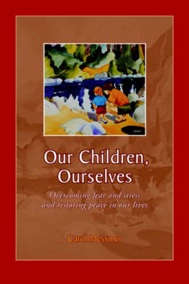 Our Children, Ourselves