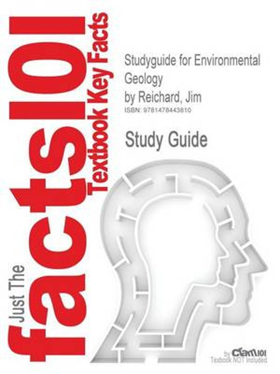 Studyguide for Environmental Geology by Reichard, Jim, ISBN 9780078096075