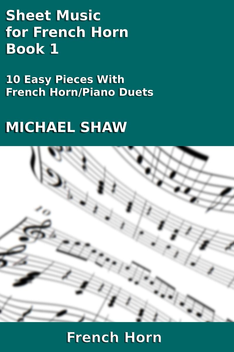 Sheet Music for French Horn: Book 1