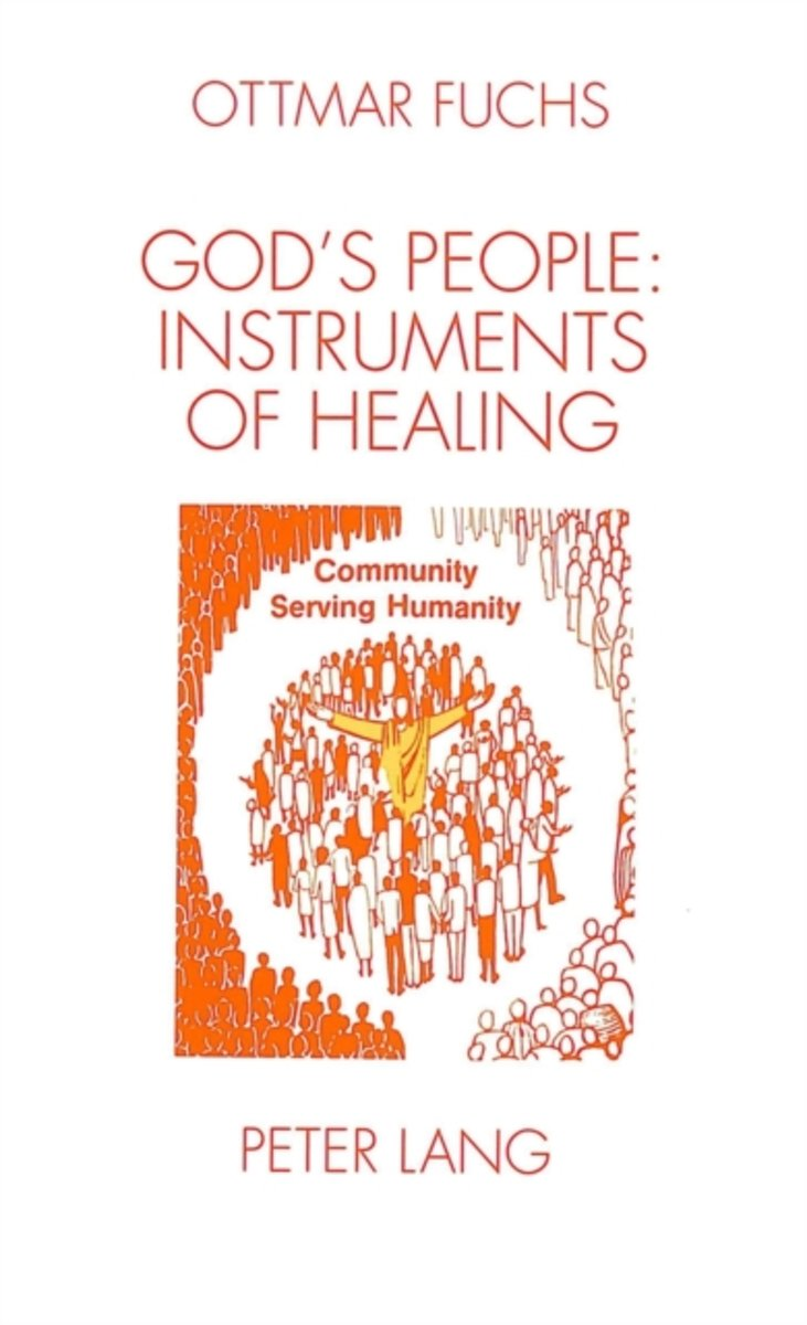 God's People - Instruments of Healing