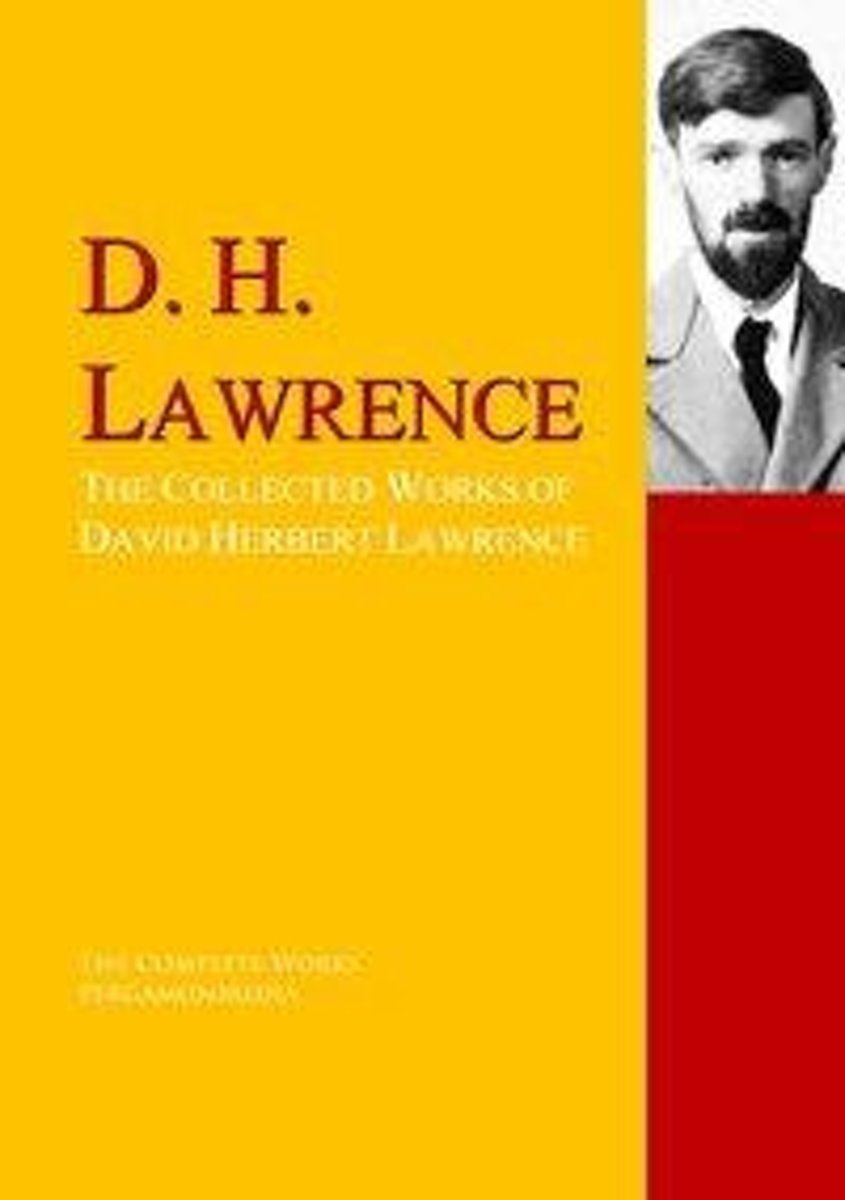 The Collected Works of David Herbert Lawrence