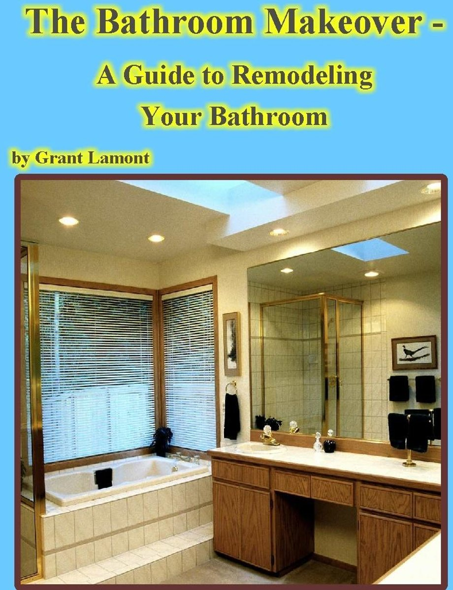 The Bathroom Makeover: A Guide to Remodeling Your Bathroom
