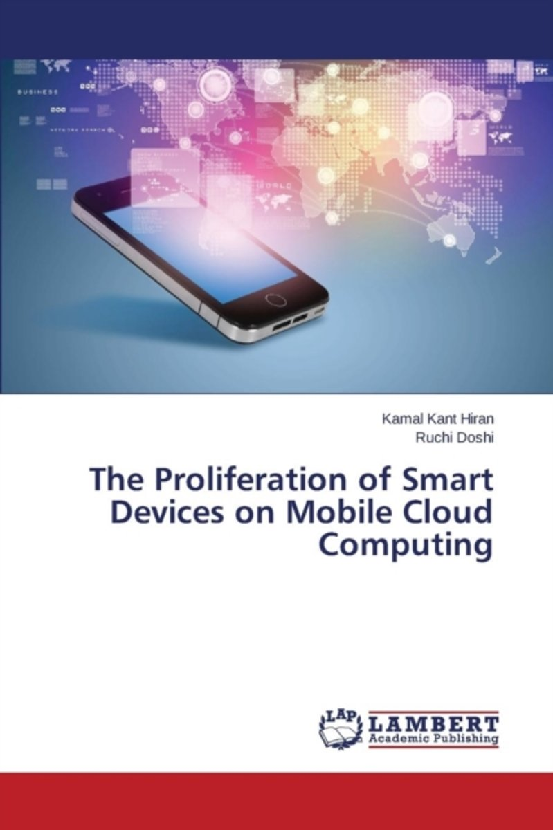 The Proliferation of Smart Devices on Mobile Cloud Computing