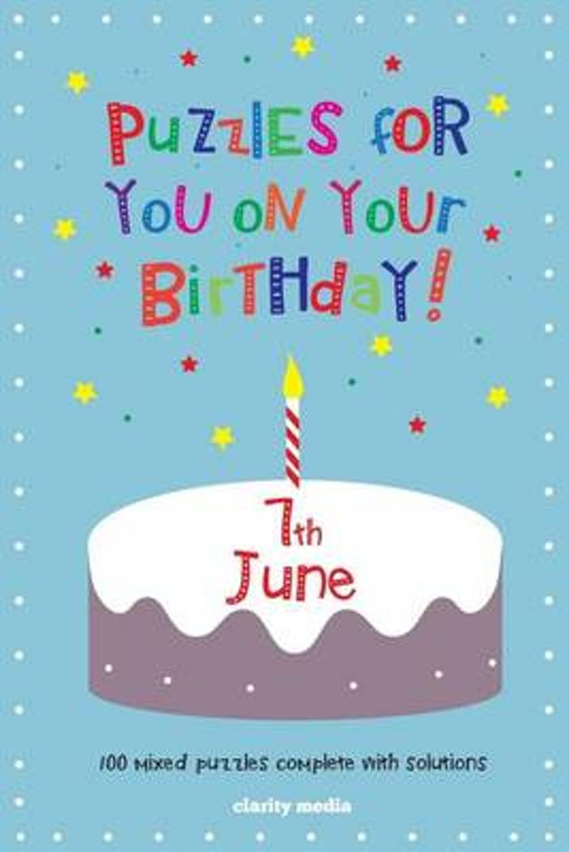 Puzzles for You on Your Birthday - 7th June
