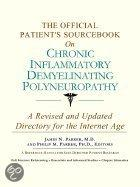 The Official Patient's Sourcebook on Chronic Inflammatory Demyelinating Polyneuropathy