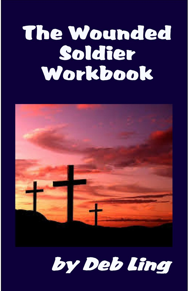 The Wounded Soldier Workbook