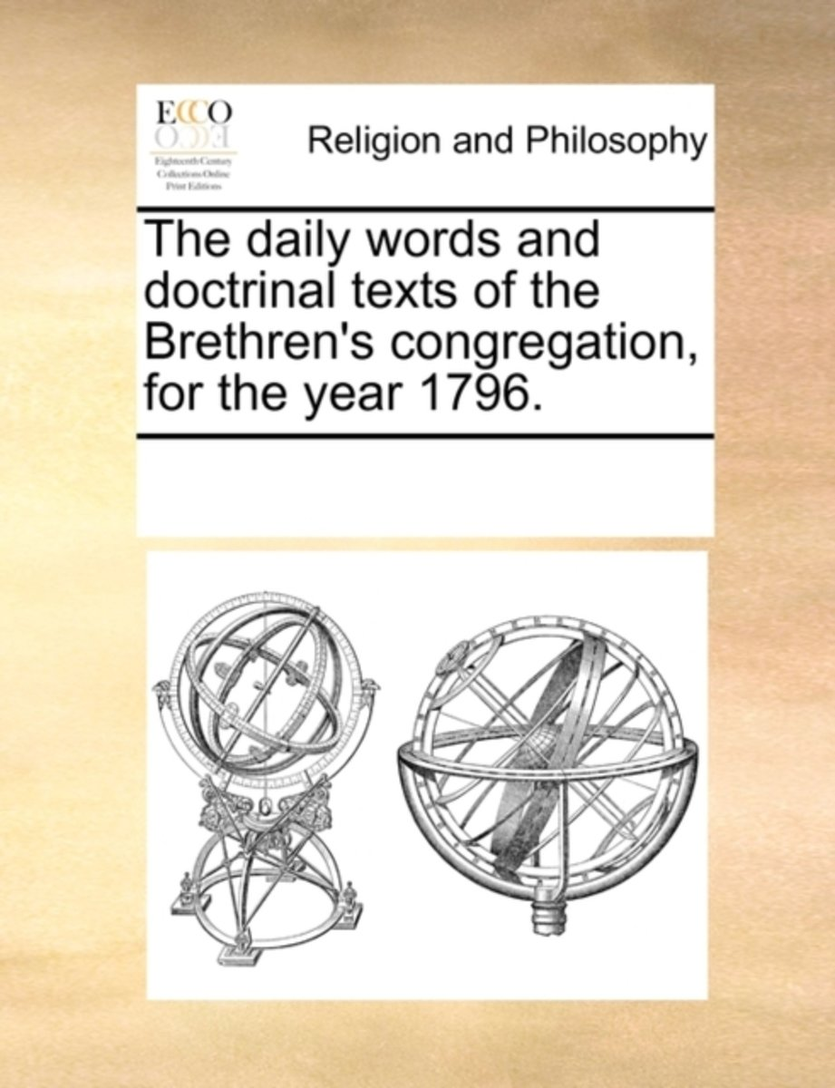 The Daily Words and Doctrinal Texts of the Brethren's Congregation, for the Year 1796