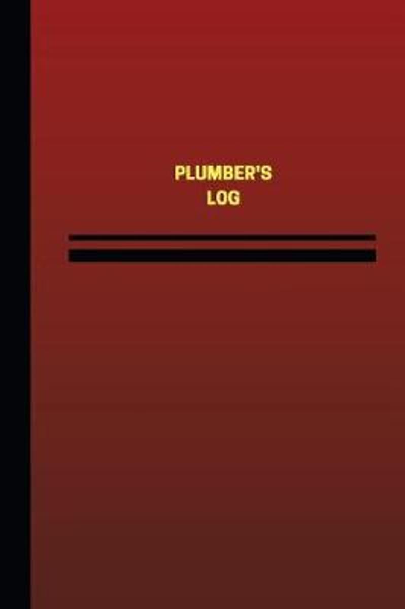 Plumber's Log (Logbook, Journal - 124 Pages, 6 X 9 Inches)