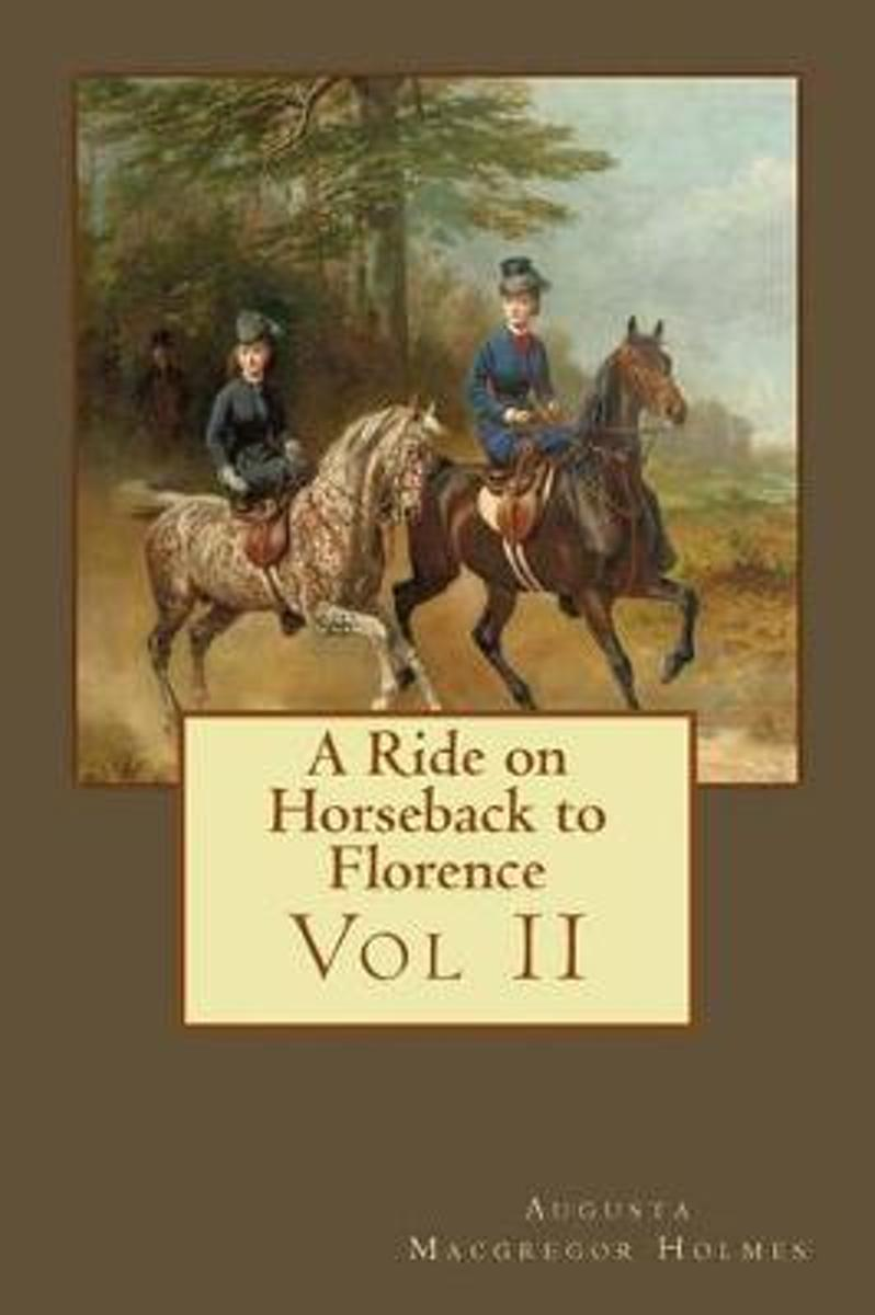 A Ride on Horseback to Florence