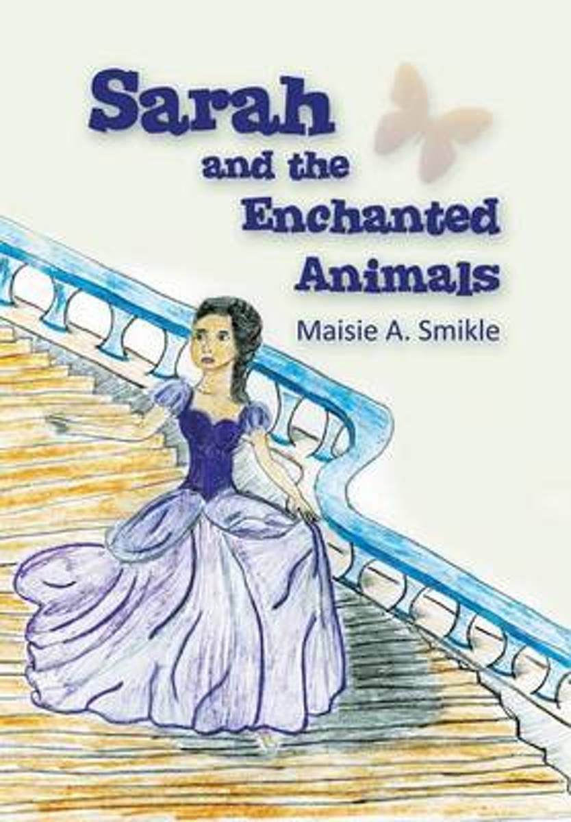 Sarah and the Enchanted Animals