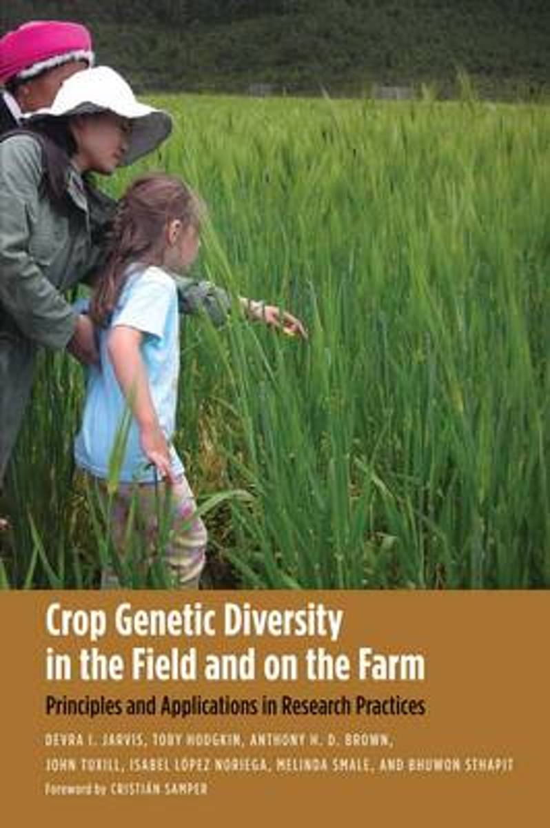 Crop Genetic Diversity in the Field and on the Farm