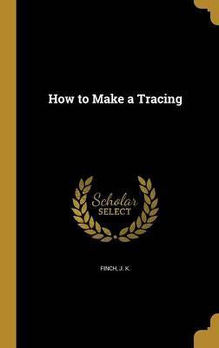How to Make a Tracing