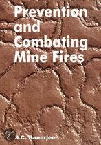 Prevention and combating mine fires