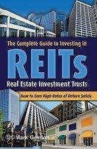 The Complete Guide to Investing in Reit -- Real Estate Investment Trusts