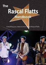The Rascal Flatts Handbook - Everything You Need to Know About Rascal Flatts