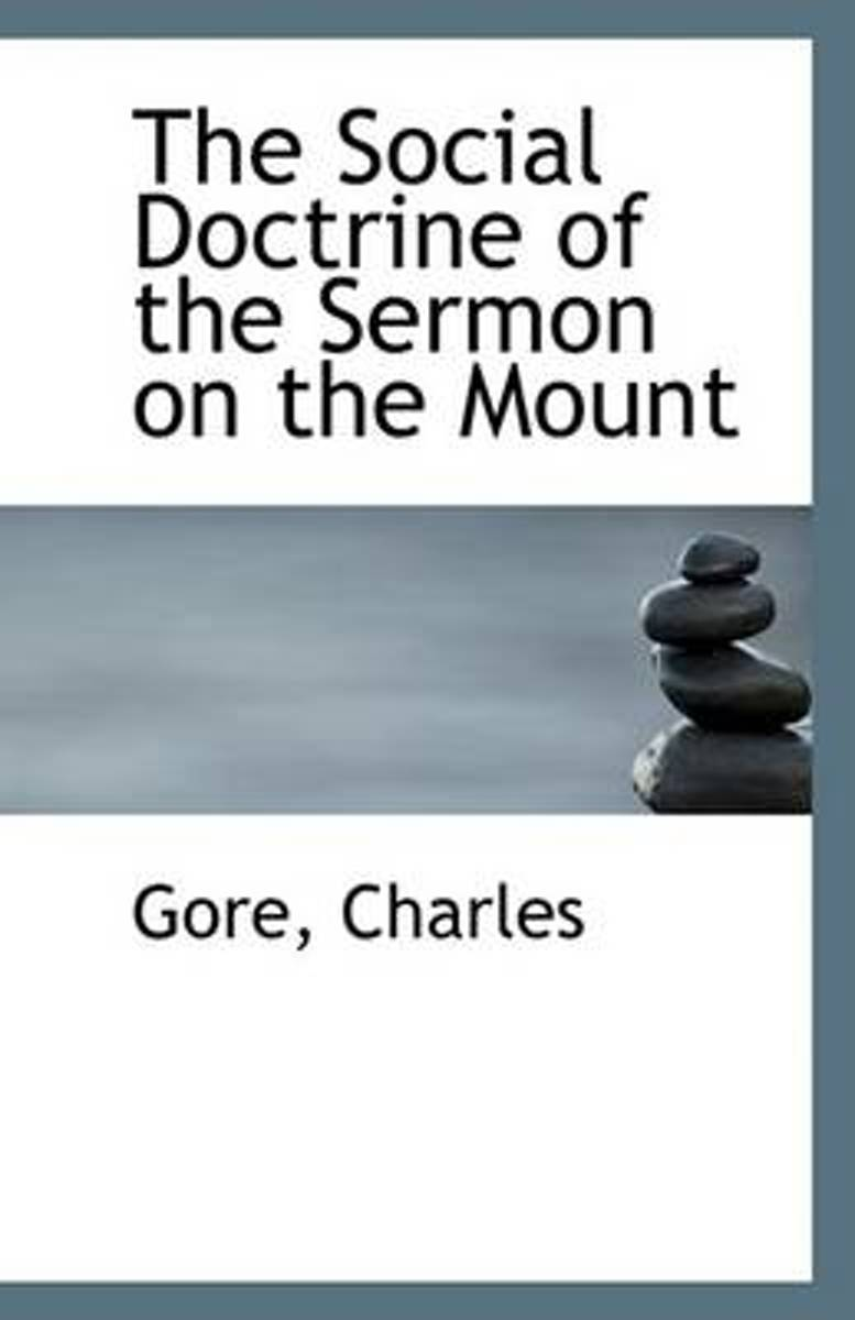 The Social Doctrine of the Sermon on the Mount