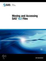 Moving and Accessing SAS 9.2 Files