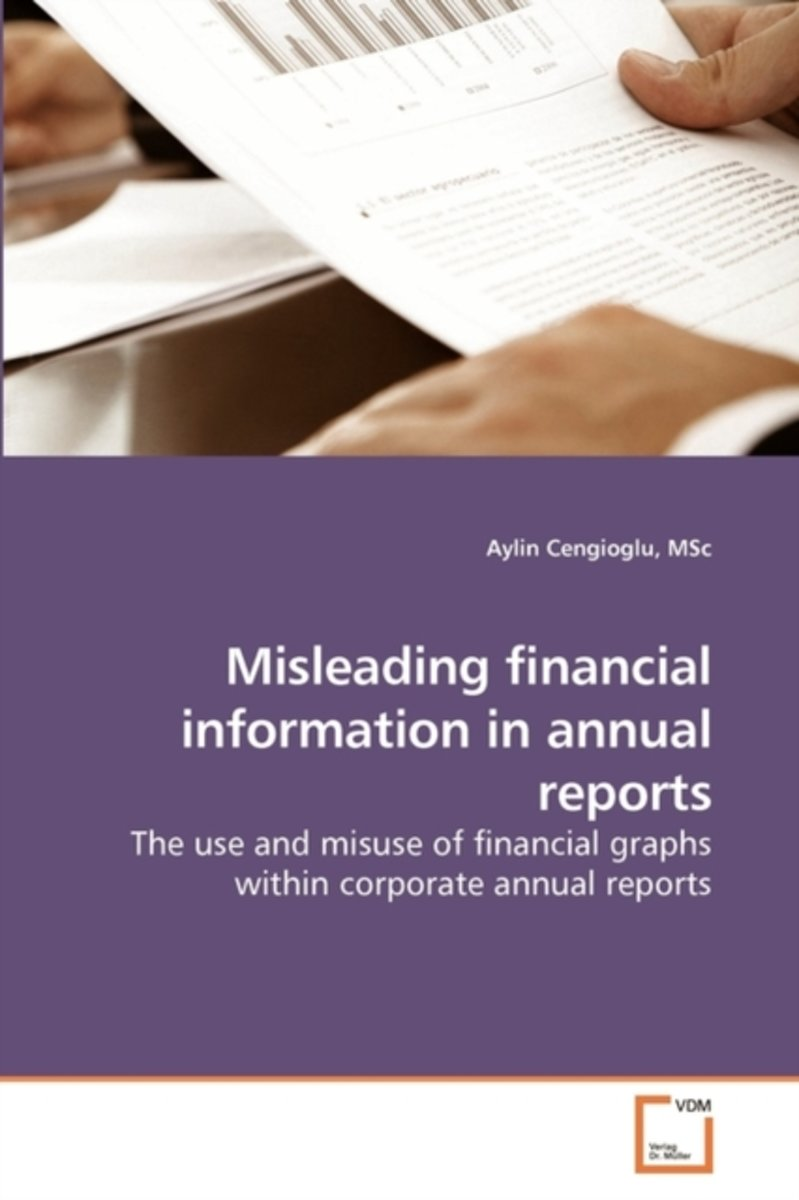 Misleading Financial Information in Annual Reports