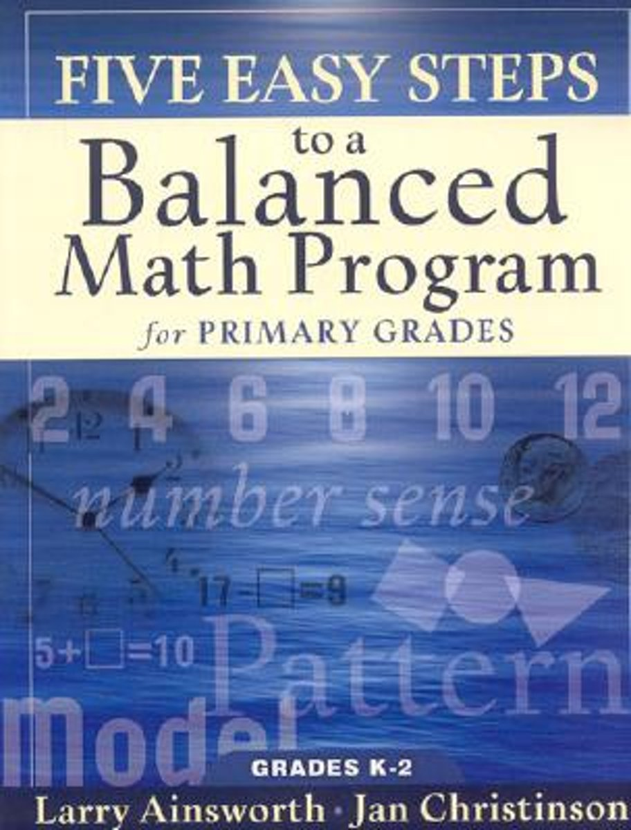Five Easy Steps to a Balanced Math Program for Primary Grades
