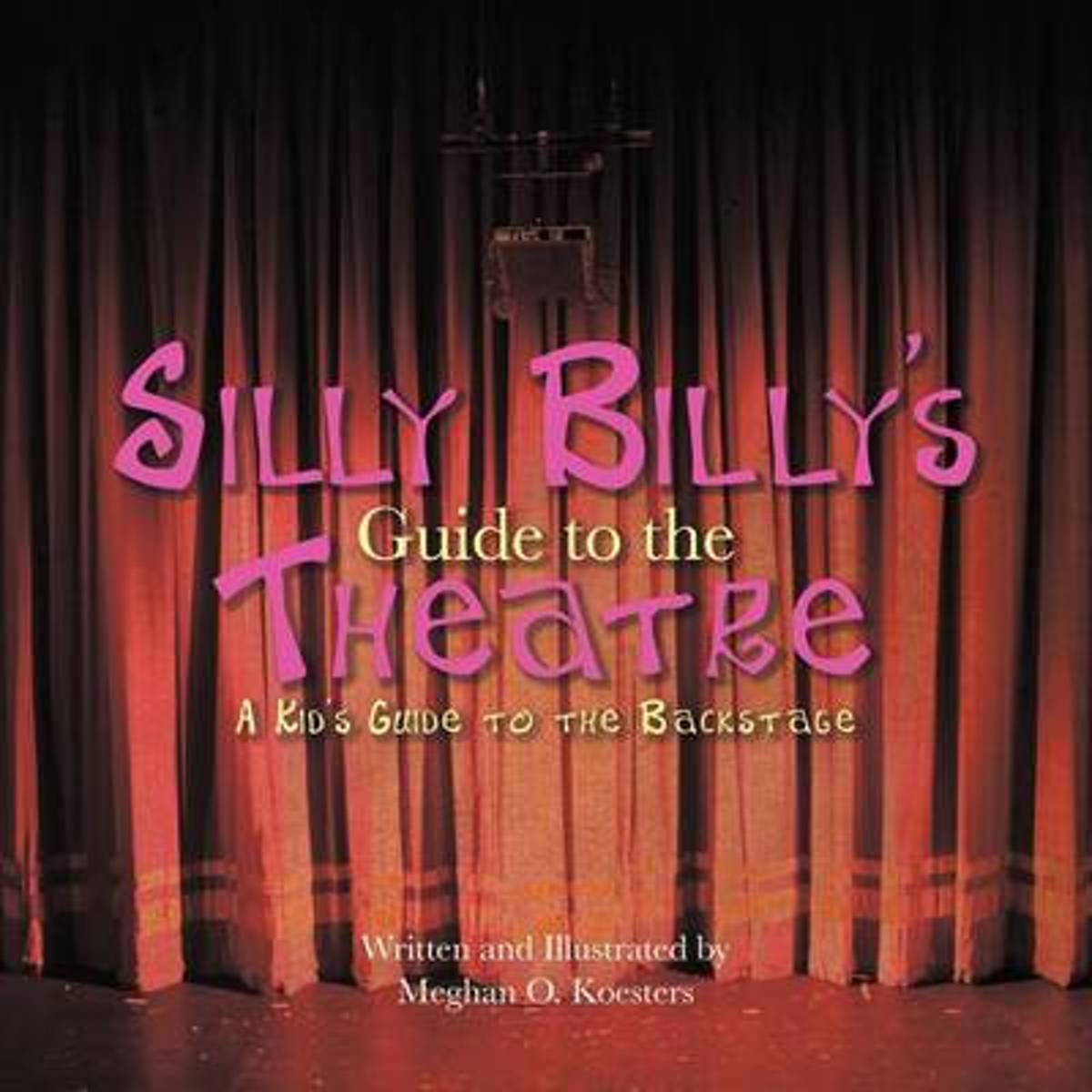 Silly Billy's Guide to the Theatre