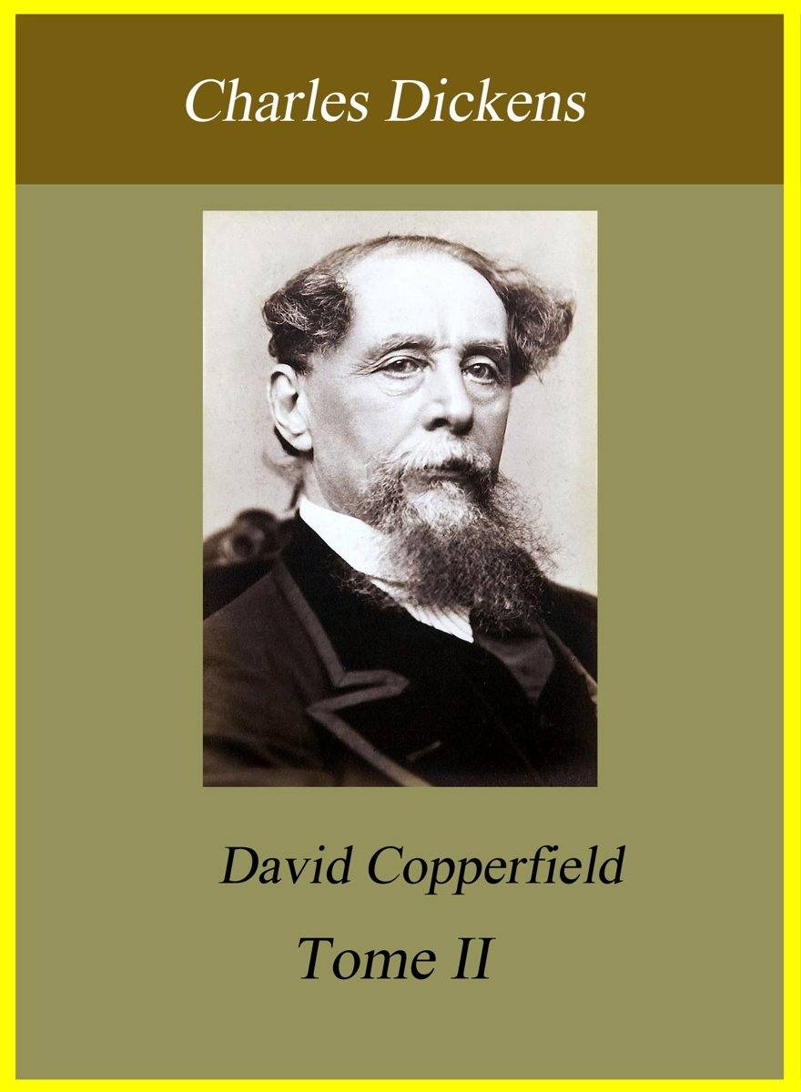 David Copperfield Tome II