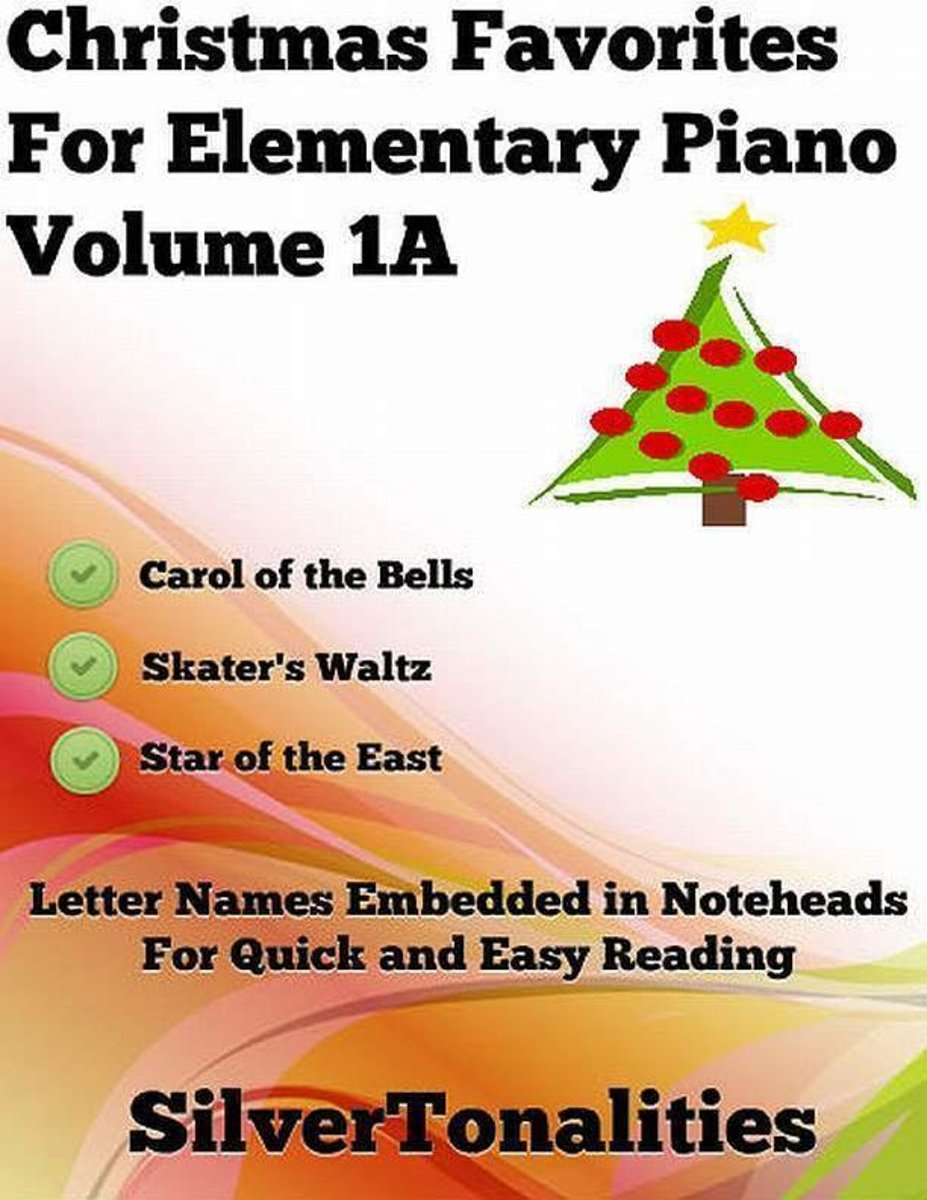 Christmas Favorites for Elementary Piano Volume 1 A