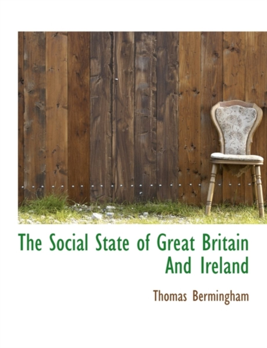 The Social State of Great Britain and Ireland