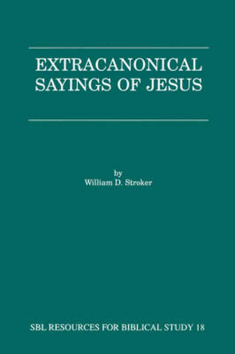 Extra-Canonical Sayings of Jesus