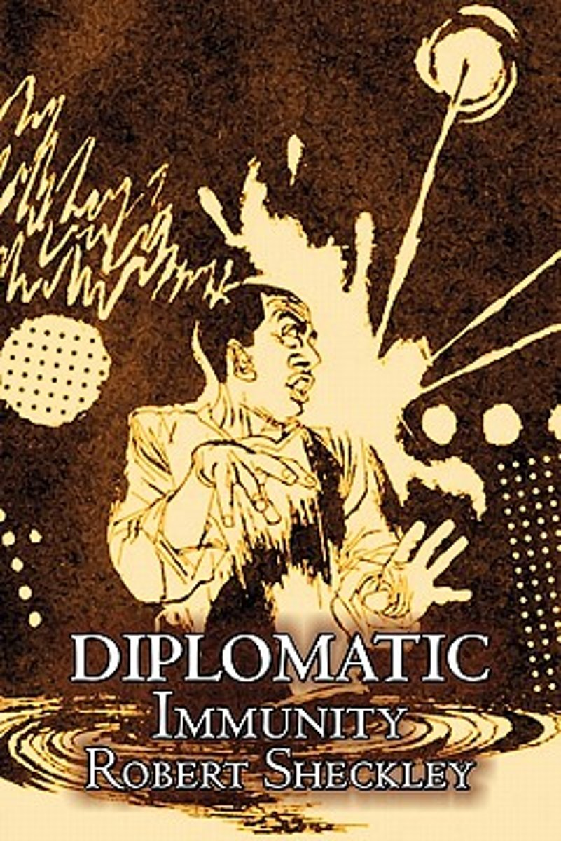 Diplomatic Immunity by Robert Shekley, Science Fiction, Adventure, Fantasy